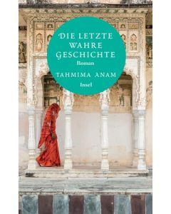 Die letzte wahre Geschichte Anam, Tahmima 9783458363255