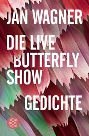 Die Live Butterfly Show Wagner, Jan 9783596704422