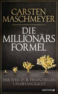 Die Millionärsformel Maschmeyer, Carsten 9783424201086