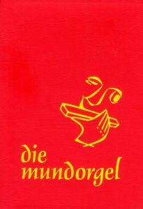 Die Mundorgel Irene Corbach/Dieter Corbach/Ulrich Iseke u a 9783875710472