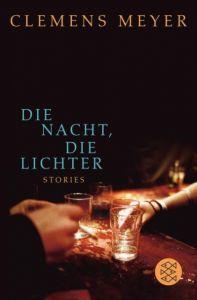 Die Nacht, die Lichter Meyer, Clemens 9783596174874