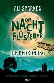 Die Nachtflüsterer - Die Bedrohung Sparkes, Ali 9783446264434