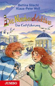 Die Nordseedetektive - Die Entführung Göschl, Bettina/Wolf, Klaus-Peter 9783833739712