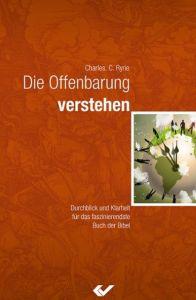 Die Offenbarung verstehen Ryrie, Charles C 9783894368753