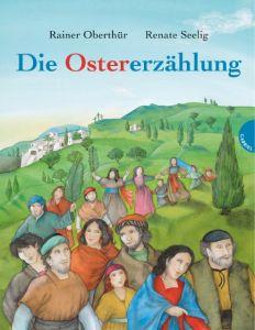 Die Ostererzählung Oberthür, Rainer 9783522300971