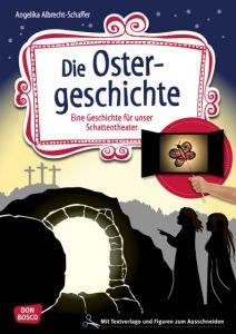 Die Ostergeschichte Albrecht-Schaffer, Angelika 9783769822854