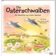 Die Osterschwalben Howie, Vicki 9783417288704