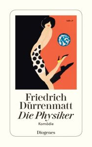 Die Physiker Dürrenmatt, Friedrich 9783257230475