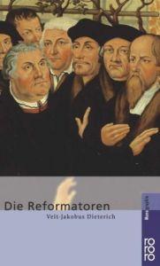 Die Reformatoren Dieterich, Veit-Jakobus 9783499506154