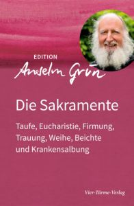 Die Sakramente Grün, Anselm 9783736590052