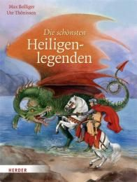 Die schönsten Heiligenlegenden Bolliger, Max 9783451708756
