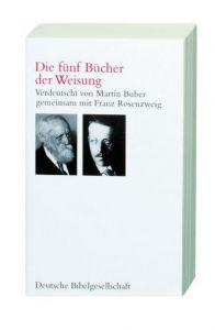 Die Schrift Martin Buber/Franz Rosenzweig 9783438014917