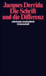 Die Schrift und die Differenz Derrida, Jacques 9783518277775