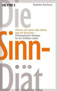Die Sinn-Diät Reinhard, Rebekka 9783453601963