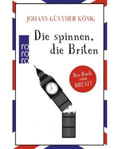 Die spinnen, die Briten König, Johann-Günther 9783499632679