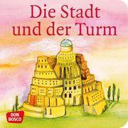 Die Stadt und der Turm. Der Turmbau zu Babel. Mini-Bilderbuch. Brandt, Susanne/Nommensen, Klaus-Uwe 9783769817645