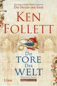 Die Tore der Welt Follett, Ken 9783785723166