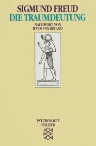 Die Traumdeutung Freud, Sigmund 9783596104369