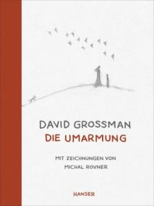 Die Umarmung Grossman, David 9783446238558