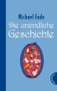 Die unendliche Geschichte Ende, Michael 9783522176842