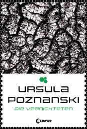 Die Vernichteten Poznanski, Ursula 9783785575482