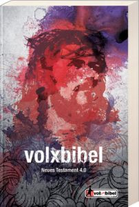 Die Volxbibel NT 4.0 - Motiv Jesus Dreyer, Martin 9783940041166