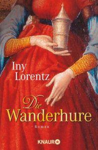 Die Wanderhure Lorentz, Iny 9783426629345