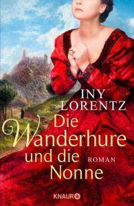 Die Wanderhure und die Nonne Lorentz, Iny 9783426653494