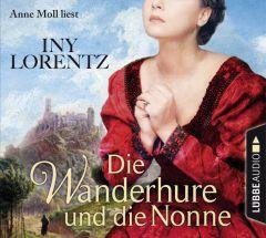 Die Wanderhure und die Nonne Lorentz, Iny 9783785757574
