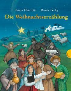 Die Weihnachtserzählung Oberthür, Rainer 9783522302623