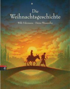 Die Weihnachtsgeschichte Fährmann, Willi 9783570154960
