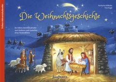 Die Weihnachtsgeschichte Wilhelm, Katharina/Nagel, Tina 9783780609489