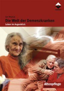 Die Welt der Demenzkranken Wojnar, Jan 9783878706571