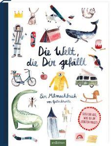 Die Welt, die dir gefällt Sarah Neuendorf 9783845830681