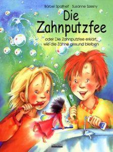 Die Zahnputzfee Spathelf, Bärbel 9783930299560