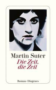 Die Zeit, die Zeit Suter, Martin 9783257242614