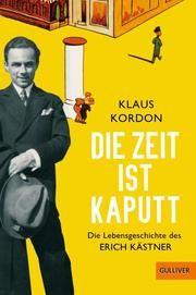 Die Zeit ist kaputt Kordon, Klaus 9783407757968