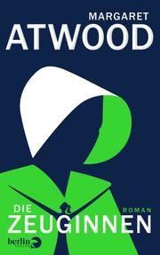 Die Zeuginnen Atwood, Margaret 9783827014047