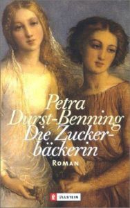 Die Zuckerbäckerin Durst-Benning, Petra 9783548257624