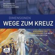 Dimensionen - Wege zum Kreuz Esperester, Uwe/Greving, Heinrich/Willenberg, Johannes 9783769818178