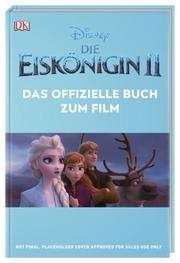 Disney Die Eiskönigin 2 - Das offizielle Buch zum Film  9783831037711