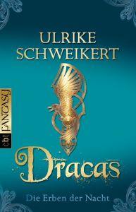 Dracas Schweikert, Ulrike 9783570306567
