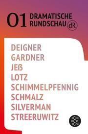 Dramatische Rundschau 01 Deigner, Björn SC/Gardner, Gracie/Jeß, Caren u a 9783596705160