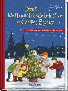 Drei Weihnachtsdetektive auf heißer Spur Lückel, Kristin 9783780609595