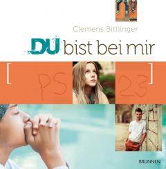 Du bist bei mir Bittlinger, Clemens 9783765563881