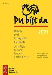 Du bist da 2021 Peter Hitzelberger/Frank Widmann 9783779721437