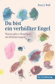Du bist ein verhüllter Engel Wöll, Peter J 9783947831555