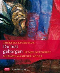 Du bist geborgen Sauer-Mok, Theresia/Köder, Sieger 9783796614644