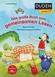 Duden Leseprofi - Das große Buch zum gemeinsamen Lesen Holthausen, Luise 9783737334341