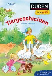 Duden Leseprofi - Tiergeschichten Tielmann, Christian 9783737334198